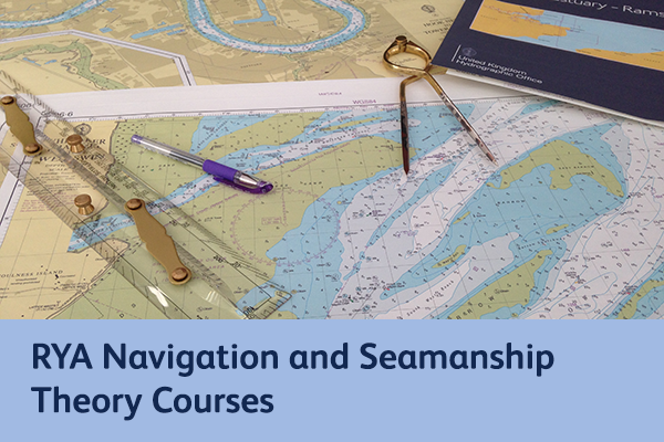 RYA Navigation and Seamanship Theory Courses in Suffolk